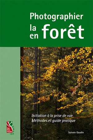 Éditions de l'institut pour le développement forestier. Format 16 x 24 cm, 272 p., 29 €